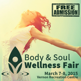 Body & Soul Wellness Fair - Vernon - March 2015