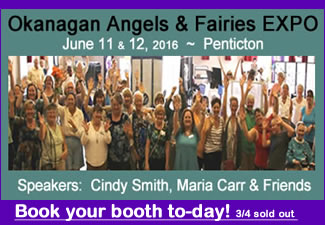 Okanagan Angels and Fairies Expo 2016 - June 11 &12