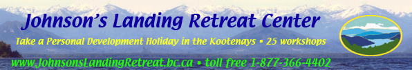 Johnsons Landing Retreat center - BC retreat - workshops